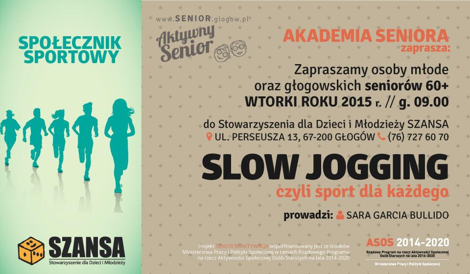 SLOW JOGGING, czyli sport dla każdego @ Stowarzyszenie dla Dzieci i Młodzieży SZANSA | Głogów | Województwo dolnośląskie | Polska
